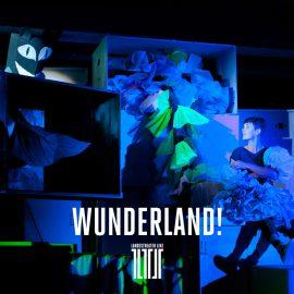 WUNDERLAND! at Landestheater Linz
