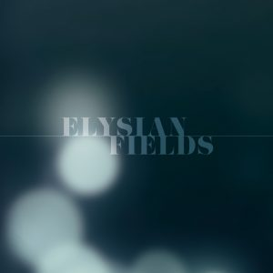 Elysian Fields (2015)