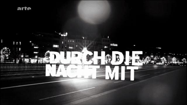 Music for Durch die Nacht on Arte