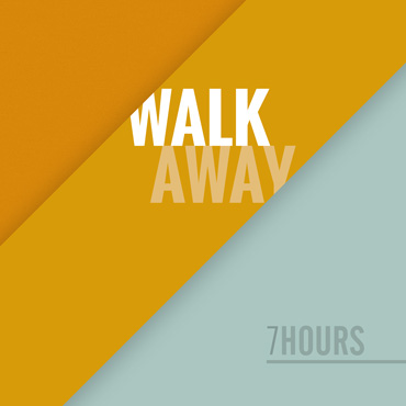 "Single ""Walk Away"" by 7hours"