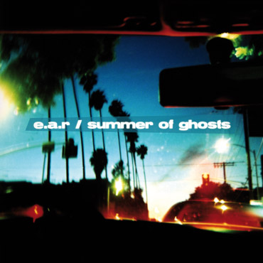 "Album ""Summer of Ghosts"" by EAR"
