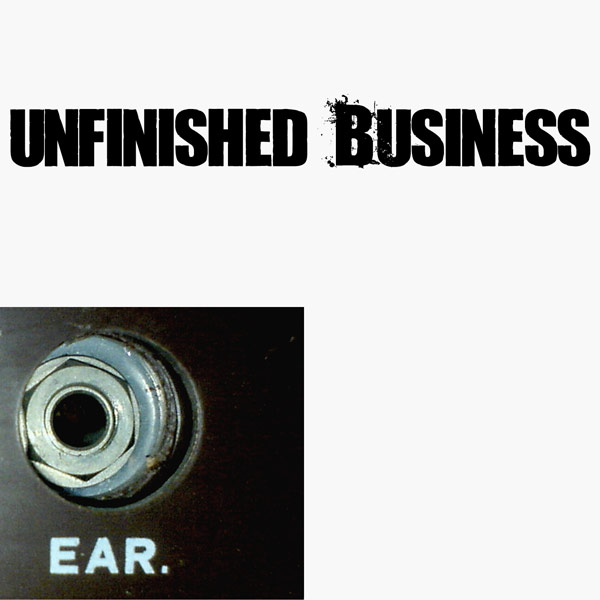 Unfinished Business, album by EAR