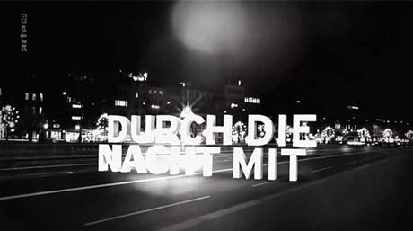 Music for Durch die Nacht (Arte)