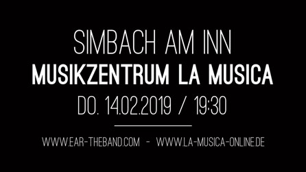 EAR on stage Bavaria